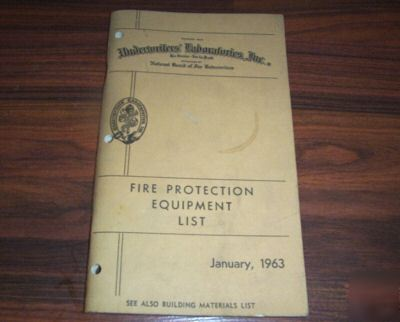 1963 fire protection equip. list underwriters lab.